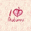I love autumn, card design with heart shaped leaf. — Stock Vector #58729835