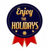 Enjoy the holidays badge on white background, vector illustration — Stock Vector