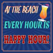 At the beach every hour is happy hour retro poster — Vetor de Stock