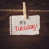 Its Tuesday — Stock Photo
