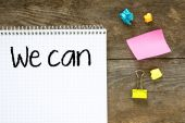 We can - motivational slogan — Photo