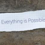 Постер, плакат: The phrase Everything is Possible