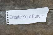 The phrase Create Your Future — Stock Photo