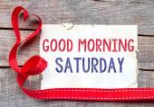 Good Morning Saturday — Stock Photo