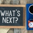 What's the next? sign on blackboard — Stock Photo #57736937