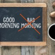 Постер, плакат: Good morning and bad morning