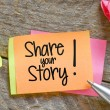 Note with Share your story — Stock Photo #63560811