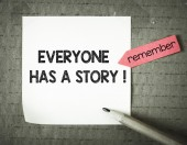 Note with everyone has  story — Stock Photo