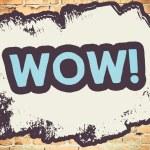 Wow! word On brick wall — Stock Photo #69696513