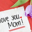 Card with I love you mom — Stock Photo #70379415