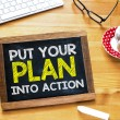 Put your plan into action — Stock Photo #70786141