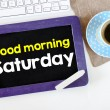 Постер, плакат: Blackboard with good morning saturday