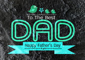 Happy Father's Day card  on Cement wall texture background — Stock Photo