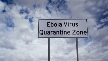 Sign Ebola Quarantine Zone Clouds Timelapse — Stock Video