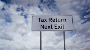 Sign Tax Return Next Exit Clouds Timelapse — Stockvideo