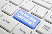 Never stop learnig key on keyboard — Stock Photo