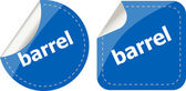 Barrel word on stickers button set, business label — Stock Photo