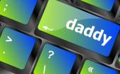 Daddy message on a white computer keyboard — Stock Photo