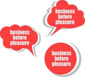 Business before pleasure. Set of stickers, labels, tags. Business banners, Template for infographics — Photo