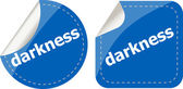 Darkness word stickers web button set, label, icon — Stock Photo
