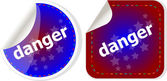 Danger word on stickers web button set, label, icon — Stock Photo