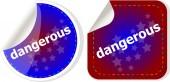 Dangerous word on stickers web button set, label, icon — Stock Photo