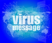 Internet concept: words virus message on digital screen — Stock Photo