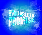 Available to promise words on digital screen — Stock Photo