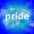 The word pride on business digital screen — Stock Photo #57402047