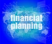 Business concept: words financial planning on digital screen — Stock Photo