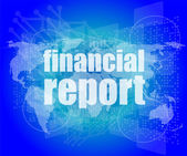 Financial report word on digital screen, mission control interface hi technology — Stock Photo