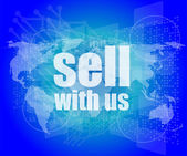 Sell with us word on digital screen — Stock Photo