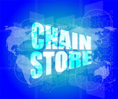 Business concept: chain store words on digital screen — Foto Stock