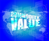 Management concept: commodity value words on digital screen — Stock Photo