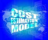 Management concept: cost estimation model words on digital screen — Stock Photo
