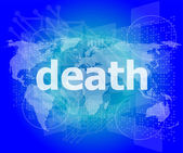 Socail concept: words death on digital touch screen — Stock Photo