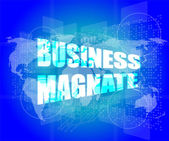 Business magnate words on digital touch screen — Stock Photo