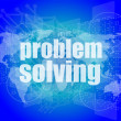 Business concept: words problem solving on digital screen — Stock Photo #57773343