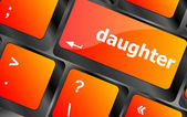 Social concept: computer keyboard with word daughter — Stock Photo