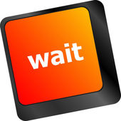 Wait word button on a computer keyboard — Stock Photo