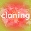 Cloning word, backgrounds touch screen with transparent buttons. concept of a modern internet — Stock Photo #58307617