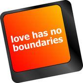 Wording love has no boundaries on computer keyboard key — Stock Photo