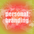 Marketing concept: words personal branding on digital touch screen — Stock Photo #58448045