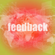 Informationstechnologie It Konzept: Worte Feedback am Bildschirm — Stockfoto #58448077