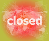 Safety concept: Closed word on digital touch screen background — Stock fotografie