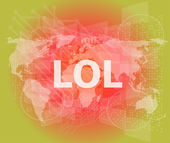 Social concept: words lol is a marketing on digital screen — Stock Photo