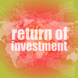 Business concept: words return of investment on digital background — Stock Photo #58759773