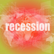 Business concept: words recession on business digital screen, 3d — Stock Photo #58759971