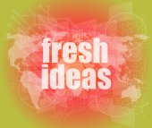 Fresh ideas words on digital touch screen, business concept — Stock Photo