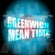 Greenwich mean time word on digital touch screen — Stock Photo #65115551
